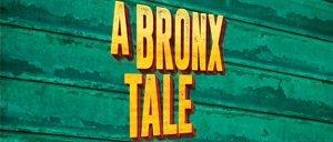 Billets pour A Bronx Tale à Broadway