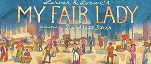 Billets pour My Fair Lady à Broadway