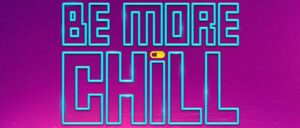 Billets pour Be More Chill à Broadway