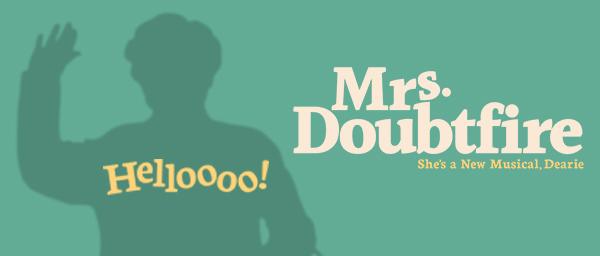 Billets pour Mrs. Doubtfire a Broadway